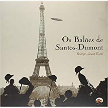 Balões de Santos-Dumont, Os