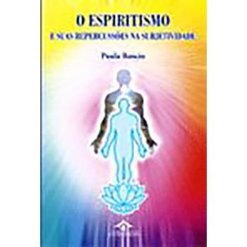 Espiritismo e suas repercussões