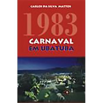 1983 - CARNAVAL EM UBATUBA