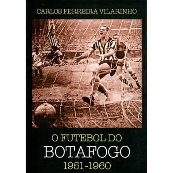 Futebol do Botafogo 1951 a 1960, O