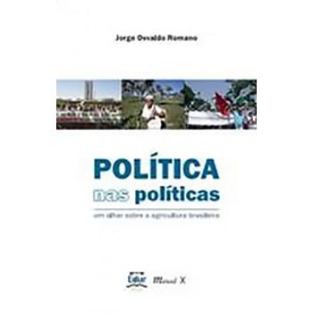 Política nas Políticas: um olhar sobre a agricultura brasileira