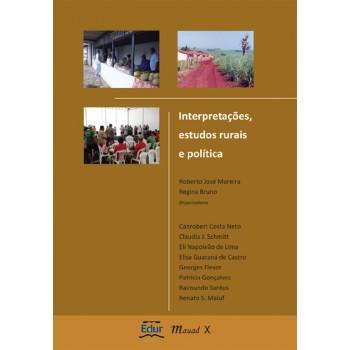 Interpretações, Estudos Rurais e Política