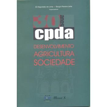 CPDA 30 Anos: Desenvolvimento Agricultura  Sociedade