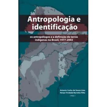 Antropologia e Identificação: Os Antropólogos e A Definição