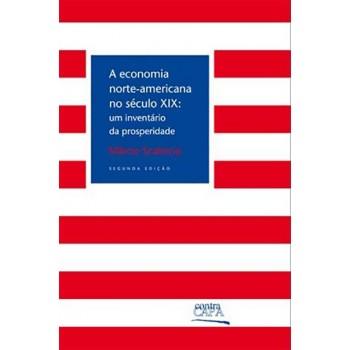 A Economia Norte-americana No Século Xix: Inventário da Pro