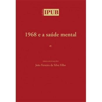 1968 e A Saúde Mental