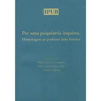 POR UMA PSIQUIATRIA INQUIETA - IPUB