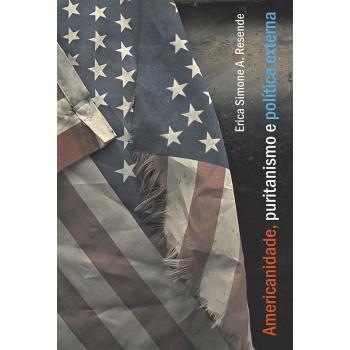 AMERICANIDADE, PURITANISMO E POLÍTICA EXTERNA