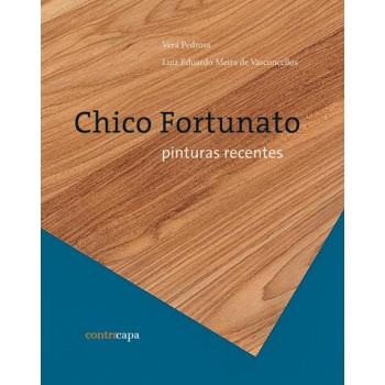 CHICO FORTUNATO: PINTURAS RECENTES