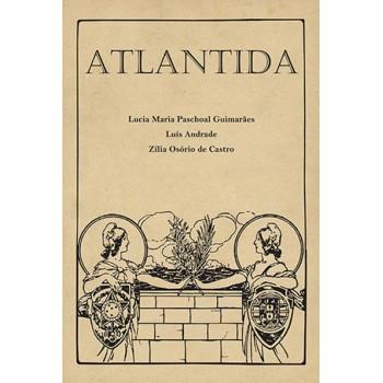 Atlantida: A invenção da comunidade luso-brasileira