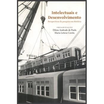 Intelectuais e desenvolvimento: Perspectivas de pesquisa em História