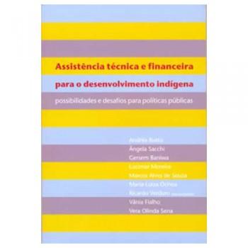 Assistência técnica e financeira para o desenvolvimento indígena