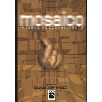 MOSAICO:IMAGENS DO CONHECIMENTO