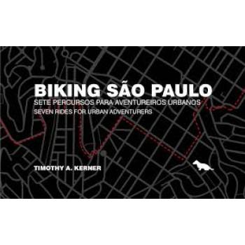Biking São Paulo: sete percursos para aventureiros urbanos
