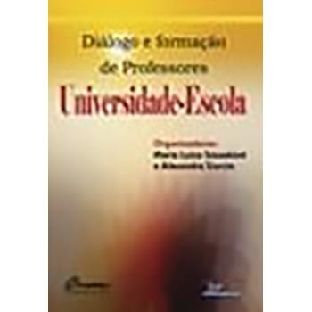 Universidade-Escola: diálogo e formação de Professores