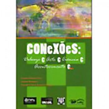 Conexões: Deleuze e Arte e Ciência e Acontecimento e...