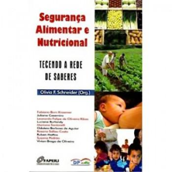 Segurança Alimentar e Nutricional: tecendo a rede de saberes