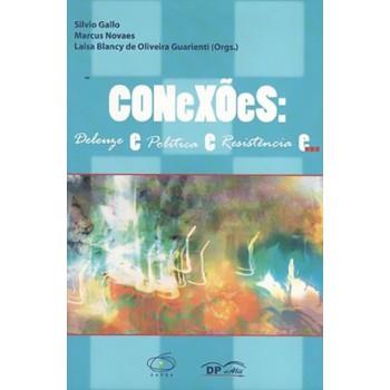 Conexões: Deleuze e Política e Resistência e...