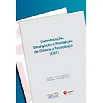 Comunicação, divulgação e percepção de ciência e tecnologia (C&T)