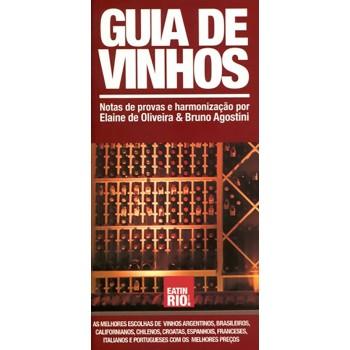 Guia de Vinhos: Notas de provas e harmonização por Elaine de Oliveira & Bruno Agostini