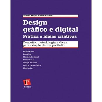 DESIGN GRÁFICO E DIGITAL: prática e ideias criativas
