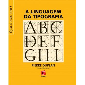 Linguagem da Tipografia, A