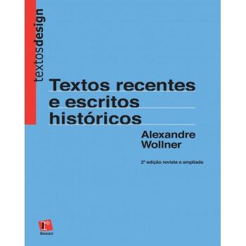 TEXTOS RECENTES E ESCRITOS HISTÓRICOS