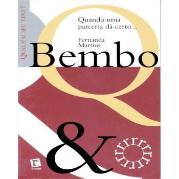 BEMBO: quando uma parceria dá certo