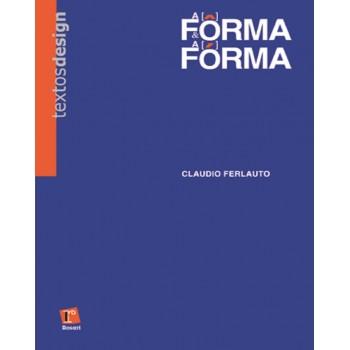 FÔRMA & A FÓRMA, A