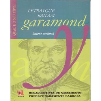 GARAMOND: letras que bailam