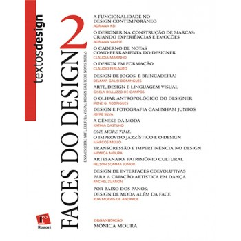 FACES DO DESIGN 2: ensaios sobre arte, cultura visual, design gráfico e nova mídias
