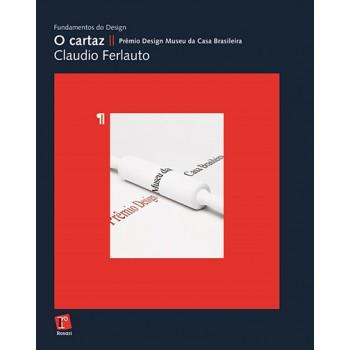 CARTAZ, O: Prêmio Design Museu da Casa Brasileira