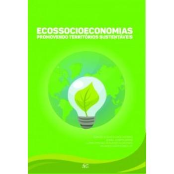 Ecossocioeconomias: promovendo territórios sustentáveis