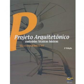 Projeto Arquitetônico: conteúdos técnicos básicos