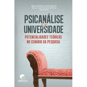 Psicanálise & Universidade: Potencialidades Teóricas no Cenário da Pesquisa