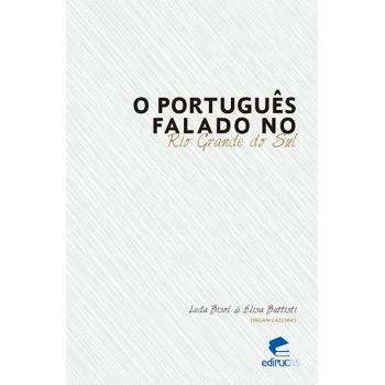 Português falado no Rio Grande do Sul, O