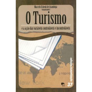 Turismo e a Ação das Variáveis Controláveis e Incontroláveis, O