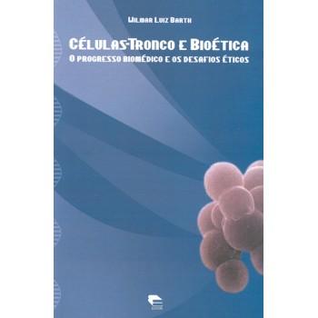 Celulas-tronco e Bioética
