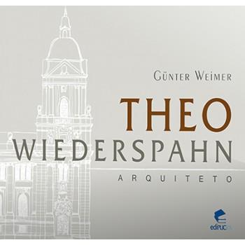 Theo Wiederspahn: Arquiteto