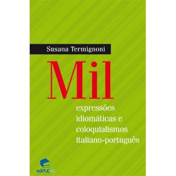 Mil expressões idiomáticas e coloquialismos italiano-português