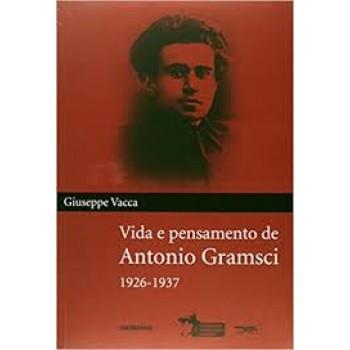 Vida e pensamento de Antonio Gramsci 1926-1937
