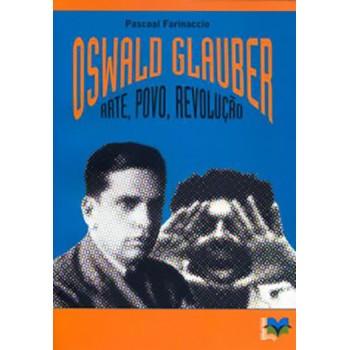 OSWALD GLAUBER: arte, povo e revolução
