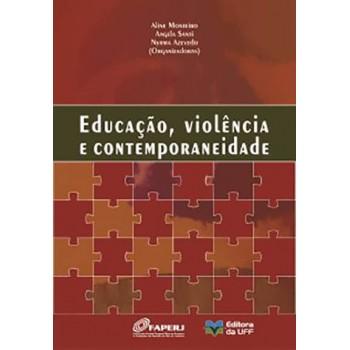 Educação, violência e contemporaneidade