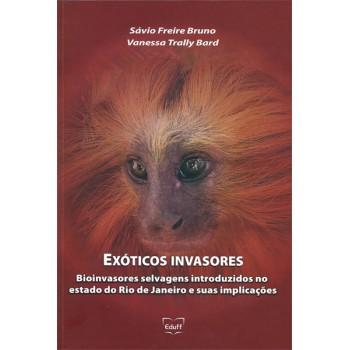 Exóticos invasores: bioinvasores selvagens introduzidos no estado do RJ e suas implicações