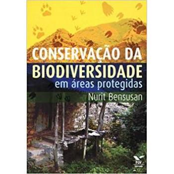 Conservação da biodiversidade em áreas protegidas