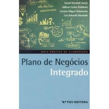 Plano de negócios integrado: guia prático de elaboração