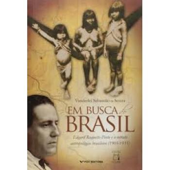 Em busca do Brasil:Edgard Roquette-Pinto e o retrato antropológico brasileiro 1905-1935