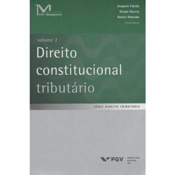 Direito constitucional tributário: Volume 2