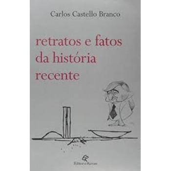 RETRATOS E FATOS DA HISTORIA RECENTE