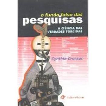 FUNDO FALSO DAS PESQUISAS,O